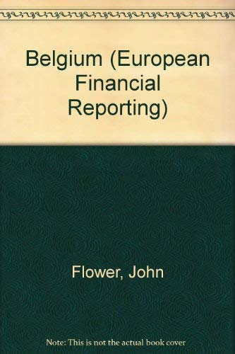 Belgium (European Financial Reporting) (9780415067768) by Christian Lefebvre; John Flower
