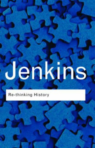 Re-thinking History: Jenkins, Keith