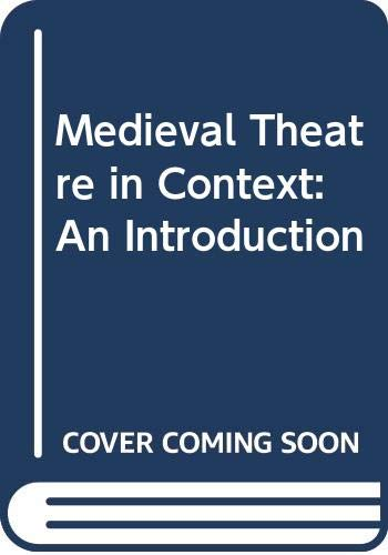 9780415067812: Medieval Theatre in Context: An Introduction