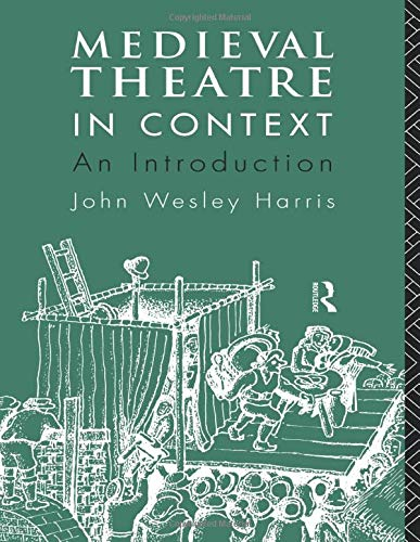 9780415067829: Medieval Theatre in Context: An Introduction