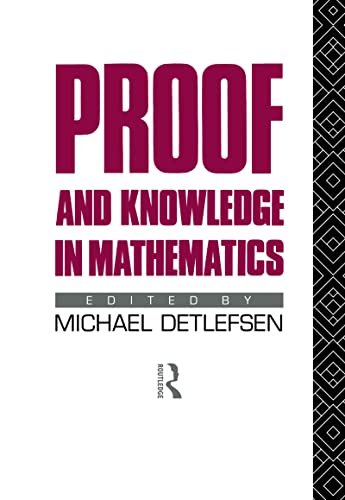 9780415068055: Proof and Knowledge in Mathematics