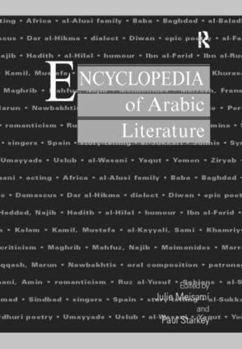 Encyclopedia of Arabic Literature (2 Vols.): Meisami, Julie Scott