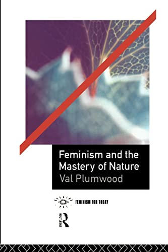 9780415068109: Feminism and the Mastery of Nature