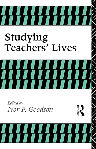9780415068581: Studying Teachers' Lives (Investigating Schooling Series)