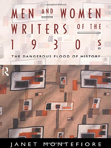 9780415068925: Men and Women Writers of the 1930s: The Dangerous Flood of History