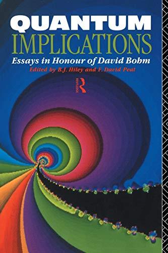 9780415069601: Quantum Implications: Essays in Honour of David Bohm