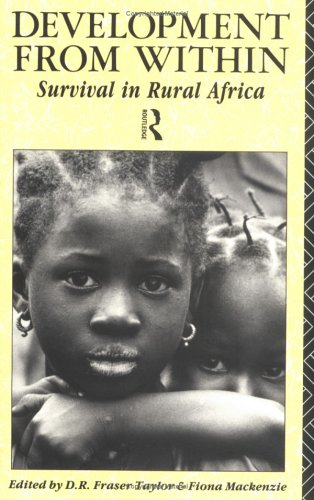 9780415069915: Development From Within: Survival in Rural Africa