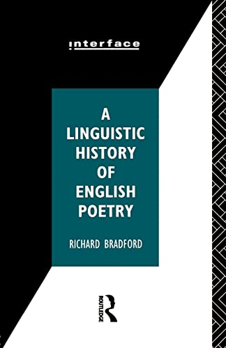9780415070584: A Linguistic History of English Poetry (Interface)