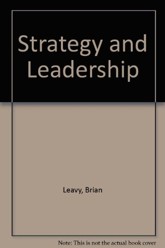 9780415070911: Strategy and Leadership