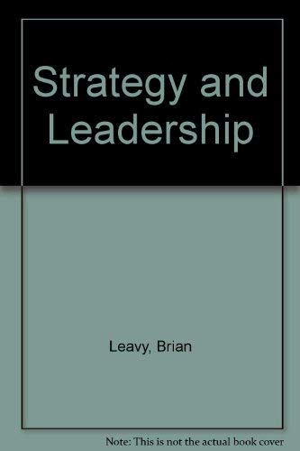 9780415070928: Strategy and Leadership
