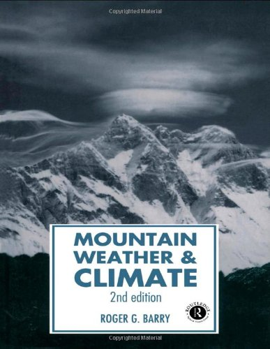 9780415071130: Mountain Weather and Climate (Routledge Physical Environment Series)