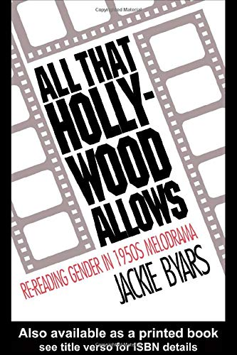 9780415071161: All that Hollywood Allows: Re-reading Gender in 1950s Melodrama