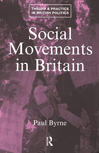 9780415071239: Social Movements in Britain (Theory and Practice in British Politics)