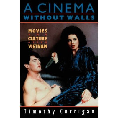 9780415071345: A Cinema Without Walls: Movies and Culture After Vietnam