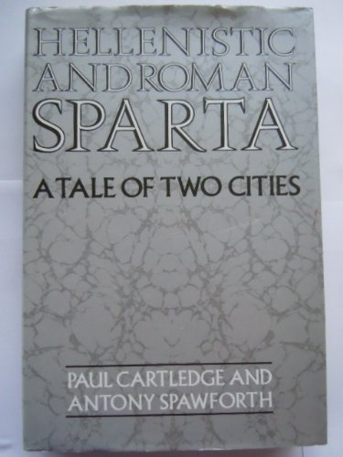 9780415071444: Hellenistic and Roman Sparta
