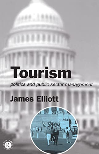 9780415071581: Tourism: Politics and Public Sector Management
