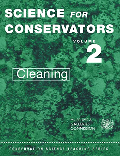 Science for Conservators Volume 2 CLEANING: The Conservation Unit