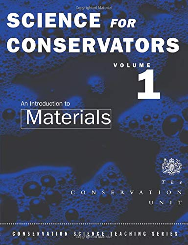 9780415071666: The Science For Conservators Series: Volume 1: An Introduction to Materials (Heritage: Care-Preservation-Management)