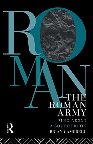 9780415071734: The Roman Army, 31 BC - Ad 337: A Sourcebook (Routledge Sourcebooks for the Ancient World)