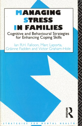 Managing Stress in Families: Cognitive and Behavioural Strategies for Enhancing Coping Skills (Strategies for Mental Health) (0415071933) by Ian Falloon