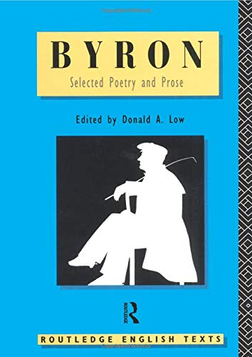 Lord Byron: Selected Poetry and Prose (Routledge: Lord Byron