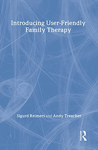 9780415074308: Introducing User-Friendly Family Therapy