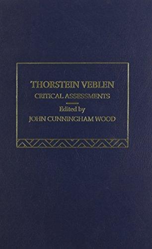 9780415074872: Thorstein Veblen: Critical Assessments (Critical Assessments of Leading Economists)