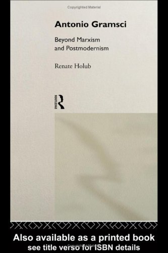 9780415075107: Antonio Gramsci: Beyond Marxism and Postmodernism (Critics of the Twentieth Century)
