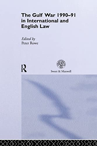 9780415075206: Gulf War 1990-91 in International and English Law, The