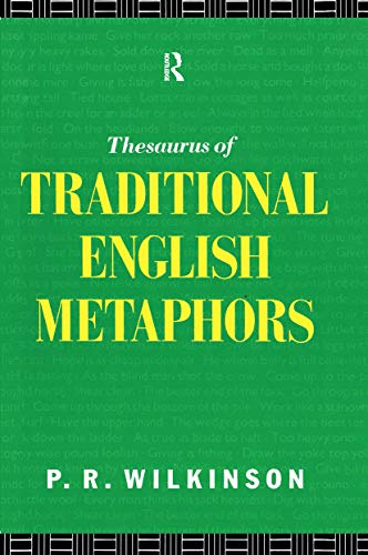 9780415075237: A Thesaurus of Traditional English Metaphors