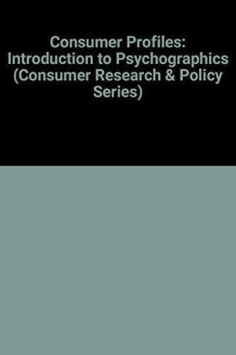 9780415075343: Consumer Profiles: An Introduction to Psychographics (Consumer Research and Policy)
