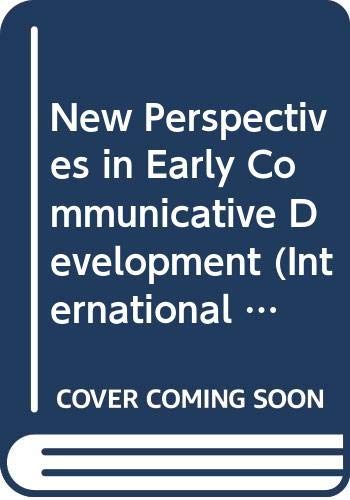9780415076395: New Perspectives in Early Communicative Development (International Library of Psychology)