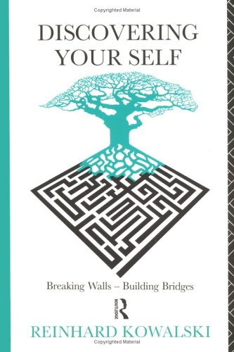 Discovering Your Self: Breaking Walls - Building: Kowalski, Reinhard