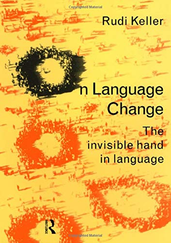 On Language : The Invisible Hand In Language.