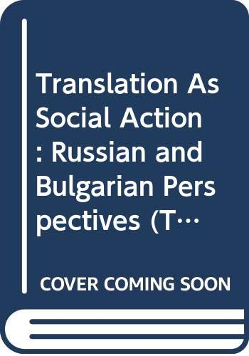 9780415076951: Translation As Social Action: Russian and Bulgarian Perspectives