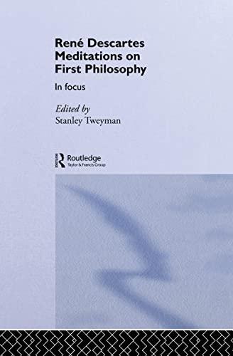 9780415077064: Rene Descartes' Meditations on First Philosophy in Focus (Philosophers in Focus)