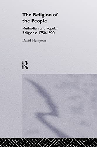 9780415077149: Religion of the People: Methodism and Popular Religion 1750-1900