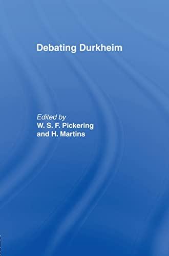 9780415077200: Debating Durkheim