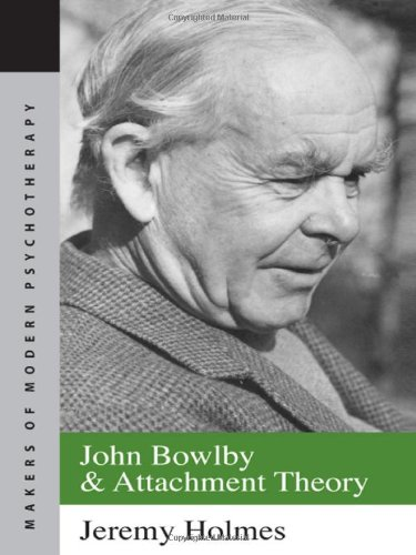 9780415077309: John Bowlby and Attachment Theory (Makers of Modern Psychotherapy)
