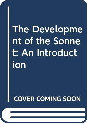 9780415077446: The Development of the Sonnet: An Introduction