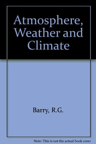9780415077606: Atmosphere, Weather and Climate