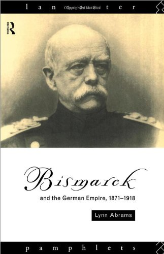 9780415077811: Bismarck and the German Empire 1871-1918 (Lancaster Pamphlets)