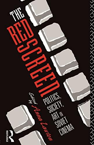 9780415078191: The Red Screen: Politics, Society, Art in Soviet Cinema