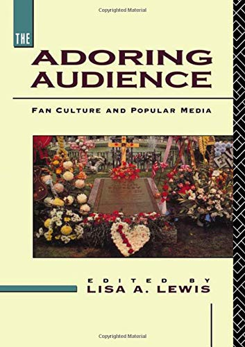 9780415078207: The Adoring Audience: Fan Culture and Popular Media