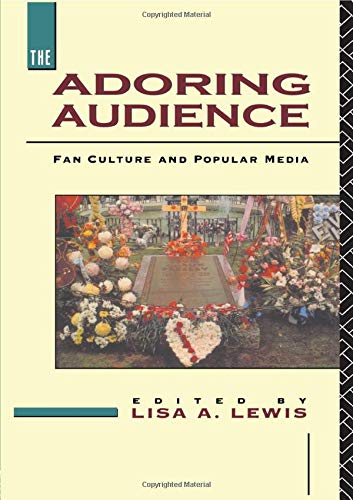 9780415078214: The Adoring Audience: Fan Culture and Popular Media
