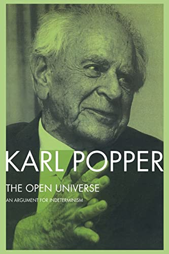 9780415078658: The Open Universe: An Argument for Indeterminism from the PostScript to the Logic of Scientific Discovery: An Argument for Indeterminism - From