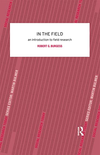 9780415078672: In the Field: An Introduction to Field Research (Contemporary Social Research)