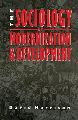 9780415078702: The Sociology of Modernization and Development