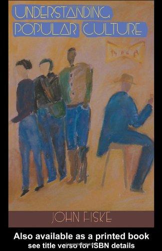 9780415078764: The John Fiske Collection: Understanding Popular Culture