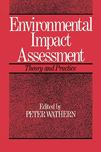 9780415078849: Environmental Impact Assessment: Theory and Practice